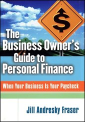 The Business Owner's Guide to Personal Finance | Jill Andresky Fraser |