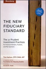 The New Fiduciary Standard | Tim Hatton |