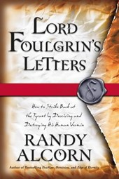 Lord Foulgrin's Letters | Randy C. Alcorn |