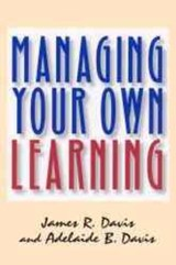 Managing Your Own Learning | James R. Davis |