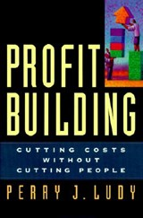 Profit Building | Perry J. Ludy |