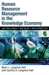Human Resource Management in the Knowledge Economy | Mark L. Lengnick-Hall |