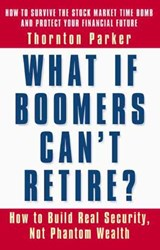 What If Boomers Can't Retire? | Thornton Parker |
