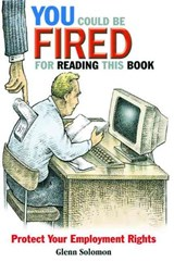 You Could Be Fired for Reading This Book | Glenn Solomon |