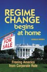 Regime Change Begins at Home | Charles Derber |