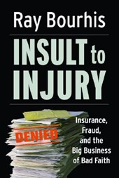 Insult to Injury | Ray Bourhis |