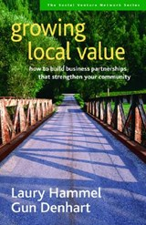 Growing Local Value | Hammel, Laury; Denhart, Gun |