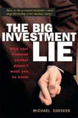 The Big Investment Lie | Michael Edesess |