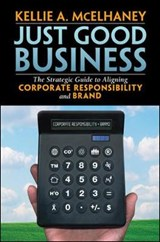 Just Good Business | Kellie A. McElhaney |