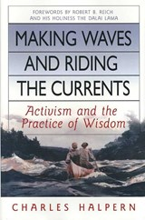 Making Waves and Riding the Currents | Charles Halpern |