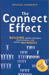 The Connect Effect | Michael Dulworth |