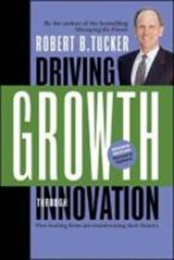 Driving Growth Through Innovation | Robert B. Tucker |