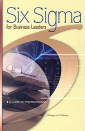 Six SIGMA for Business Leaders