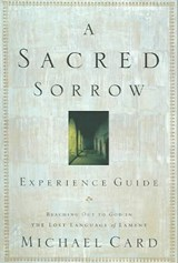A Sacred Sorrow | Michael Card |