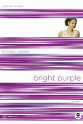 Bright Purple | Melody Carlson |