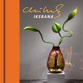 Chihuly Ikebana [With DVD]
