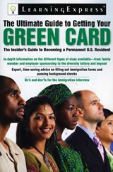 The Ultimate Guide to Getting Your Green Card |  |