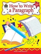 How to Write a Paragraph, Grades 3-5