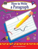 How to Write a Paragraph, Grades 1-3 | Kathleen Null |