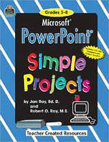 Microsoft PowerPoint(R) Simple Projects Grd 5-8 [With CDROM] | Bob Ray |