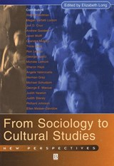 From Sociology to Cultural Studies | Elizabeth Long |