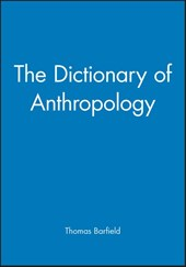 The Dictionary of Anthropology | Thomas Barfield |