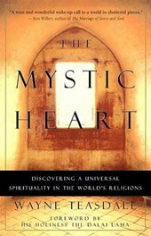 The Mystic Heart | Wayne Teasdale |
