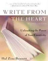 Write from the Heart | Hal Zina Bennett |
