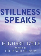 Stillness Speaks | Eckhart Tolle |