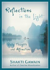 Reflections in the Light | Shakti Gawain |