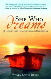 She Who Dreams | Wanda Easter Burch |