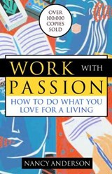 Work with Passion | Nancy Anderson |