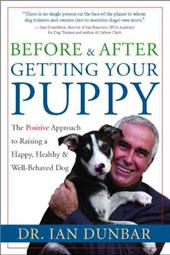 Before & After Getting Your Puppy | Ian Dunbar |