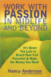 Work with Passion in Midlife and Beyond