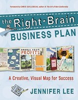 The Right-Brain Business Plan | Jennifer Lee |