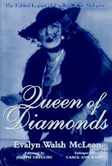 Queen of Diamonds | Evalyn Walsh McLean |