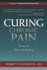Curing Chronic Pain | Robert T. Cochran |