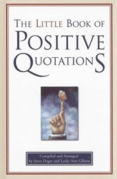 The Little Book of Positive Quotations |  |