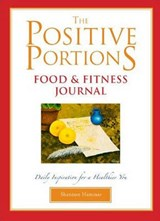 The Positive Portions Food & Fitness Journal | Shannon Hammer |
