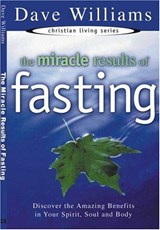 The Miracle Results Of Fasting | Dave Williams |