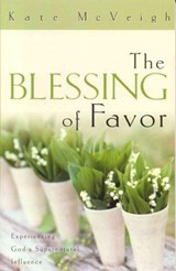 The Blessing of Favor | Kate McVeigh |
