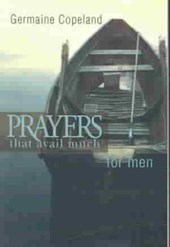 Prayers That Avail Much for Men | Germaine Copeland |