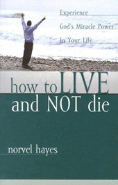How to Live and Not Die
