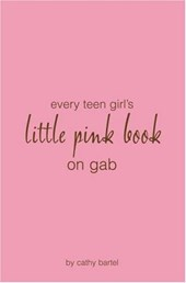 Every Teen Girl's Little Pink Book on Gab | Cathy Bartel |