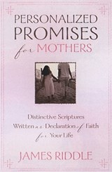 Personalized Promises for Mothers | James Riddle |