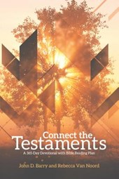 Connect the Testaments | John D Barry; Rebecca Van Noord |