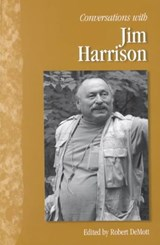 Conversations With Jim Harrison | Jim Harrison |