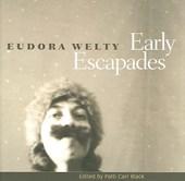 Early Escapades