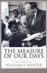 The Measure of Our Days | William F. Winter |