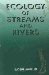 Ecology of Streams and Rivers | Eugene Angelier |